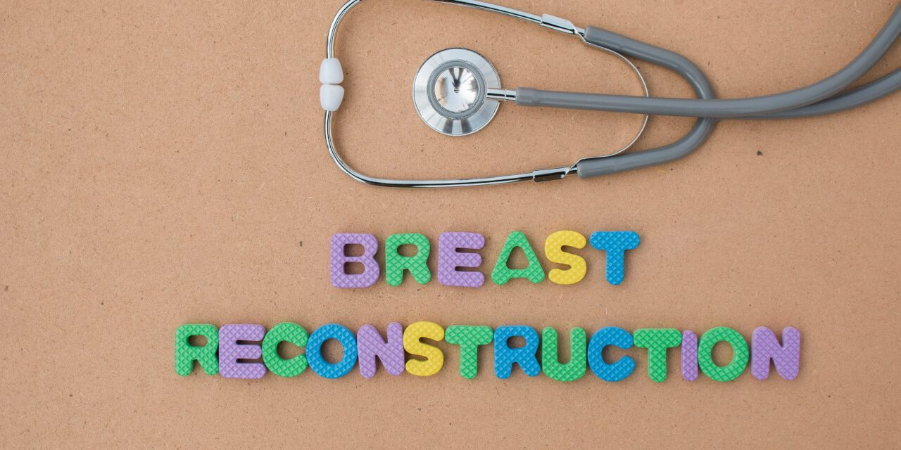 All To Know About Breast Reconstruction